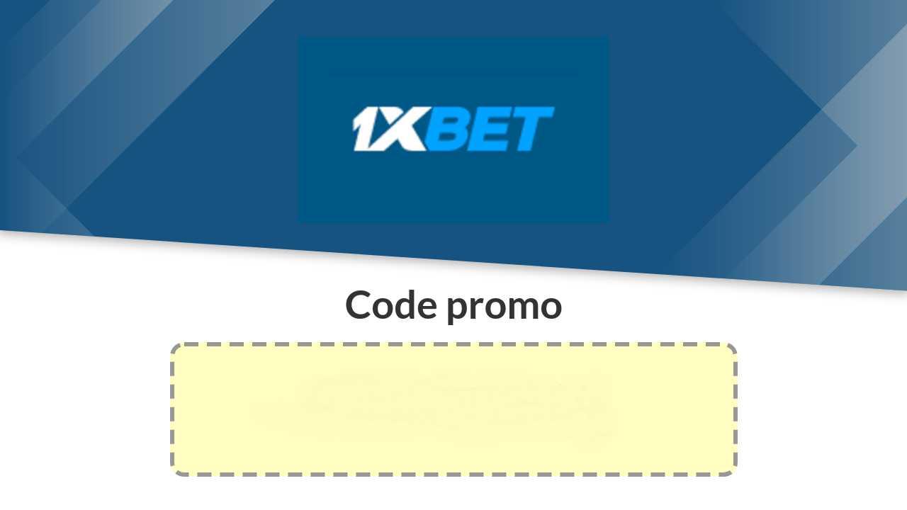 1xBet Code Promo